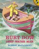 Show product details for Burt Dow, Deep-Water Man (Picture Puffins)
