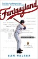 Show product details for Fantasyland: A Sportswriter's Obsessive Bid to Win the World's Most Ruthless Fantasy Baseball