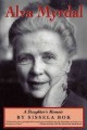 Show product details for Alva Myrdal: A Daughter's Memoir (Radcliffe Biography Series)