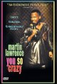 Show product details for Martin Lawrence: You So Crazy