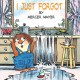 Show product details for I Just Forgot (A Little Critter Book)