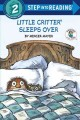 Show product details for Little Critter Sleeps Over (Little Critter) (Step into Reading)
