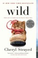 Show product details for Wild: From Lost to Found on the Pacific Crest Trail