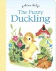 Show product details for The Fuzzy Duckling (Golden Baby)