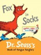 Show product details for Fox in Socks: Dr. Seuss's Book of Tongue Tanglers (Bright & Early Board Books(TM))
