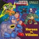 Show product details for Heroes vs. Villains/Space Chase! (DC Super Friends) (Deluxe Pictureback)