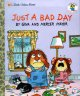 Show product details for Just a Bad Day (Little Golden Book)