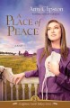 Show product details for A Place of Peace (Kauffman Amish Bakery Series #3)
