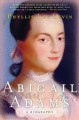 Show product details for Abigail Adams: A Biography