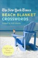 Show product details for The New York Times Beach Blanket Crosswords: Light and Easy Puzzles (New York Times Crossword Puzzle)