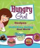 Show product details for Hungry Girl: Recipes and Survival Strategies for Guilt-Free Eating in the Real World