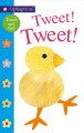 Show product details for Alphaprints: Tweet! Tweet!: A Touch-and-Feel Book