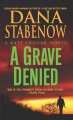 Show product details for A Grave Denied (Kate Shugak Mysteries, No. 13)