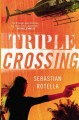 Show product details for Triple Crossing: A Novel