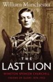 Show product details for The Last Lion: Winston Spencer Churchill: Visions of Glory 1874-1932