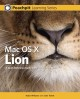 Show product details for Mac OS X Lion: Peachpit Learning Series