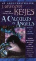 Show product details for A Calculus of Angels (The Age of Unreason, Book 2)