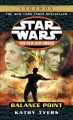 Show product details for Balance Point (Star Wars: The New Jedi Order, Book 6)