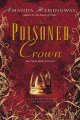 Show product details for The Poisoned Crown (Sangreal Trilogy)