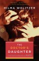 Show product details for The Doctor's Daughter: A novel by the bestselling author of Hearts