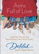 Show product details for Arms Full of Love: Inspiring True Stories that Celebrate the Gift of Family