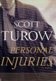 Show product details for Personal Injuries (Scott Turow)