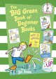 Show product details for The Big Green Book of Beginner Books (Beginner Books(R))