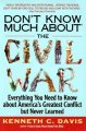 Show product details for Don't Know Much About the Civil War: Everything You Need to Know About America's Greatest Conflict but Never Learned
