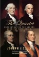 Show product details for The Quartet: Orchestrating the Second American Revolution, 1783-1789
