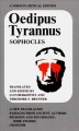 Show product details for Oedipus Tyrannus: A New Translation. Passages from Ancient Authors. Religion and Psychology: Some Studies. Criticism