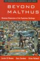 Show product details for Beyond Malthus: Nineteen Dimensions of the Population Challenge (The Worldwatch Environmental Alert Series)