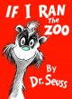 Show product details for If I Ran the Zoo (Classic Seuss)