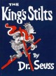 Show product details for The King's Stilts (Classic Seuss)