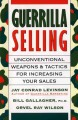 Show product details for Guerrilla Selling: Unconventional Weapons and Tactics for Increasing Your Sales