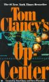 Show product details for Op-Center (Tom Clancy's Op-Center, Book 1)
