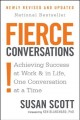 Show product details for Fierce Conversations: Achieving Success at Work and in Life One Conversation at a Time