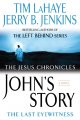 Show product details for John's Story: The Last Eyewitness (The Jesus Chronicles, Book 1)