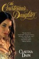Show product details for The Courtesan's Daughter (The Courtesan Series)