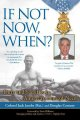 Show product details for If Not Now, When?: Duty and Sacrifice in America's Time of Need