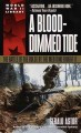 Show product details for A Blood-Dimmed Tide: The Battle of the Bulge by the Men Who Fought It (Dell World War II Library)