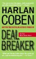 Show product details for Deal Breaker: The First Myron Bolitar Novel