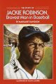Show product details for The Story of Jackie Robinson: Bravest Man in Baseball (Dell Yearling Biography)