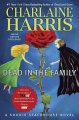 Show product details for Dead in the Family (Sookie Stackhouse, Book 10)