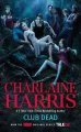 Show product details for Club Dead (TV Tie-In): A Sookie Stackhouse Novel (Sookie Stackhouse/True Blood)