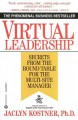 Show product details for Virtual Leadership: Secrets from the Round Table for the Multi-Site Manager