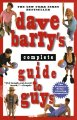 Show product details for Dave Barry's Complete Guide to Guys