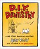 Show product details for DIY Dentistry and Other Alarming Inventions