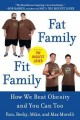 Show product details for Fat Family/Fit Family: How We Beat Obesity and You Can Too
