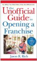 Show product details for The Unofficial Guide to Opening a Franchise