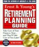 Show product details for Ernst & Young's Retirement Planning Guide: Take Care of Your Finances Now...And They'll Take Care of You Later (Ernst and Young's Retirement Planning Guide)